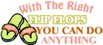 The Right Flip-Flops