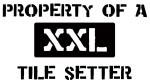 Property of: Tile Setter