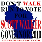 VOTE FOR SCOTT WALKER, GOVERNOR WISCONSIN