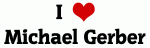 I Love Michael Gerber