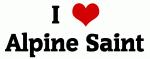 I Love Alpine Saint