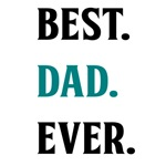 BEST. DAD. EVER. (TEAL)