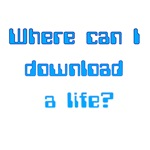 Where Can I Download A Life