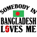 Somebody In Bangladesh T-shirts