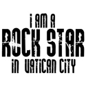 Rock Star In  Vatican City T-shirt