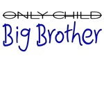 Only Child - Big Brother