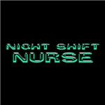 Night Shift Nurse