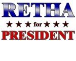 RETHA for president