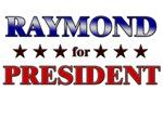 RAYMOND for president