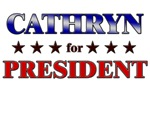 CATHRYN for president