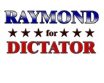 RAYMOND for dictator