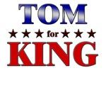 TOM for king