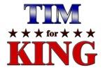 TIM for king