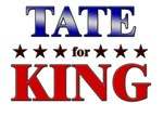 TATE for king