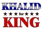 KHALID for king