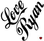 LOVE RYAN