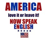 AMERICA LOVE IT OR LEAVE IT (NOW SPEAK ENGLISH)
