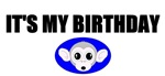 IT'S MY BIRTHDAY (MONKEY FACE LOOK)