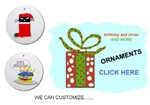 CHRISTMAS ,BIRTHDAY AND OTHER HOLIDAY ORNAMENTS