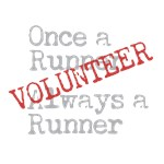 Funny Former Runner Volunteer