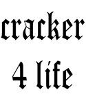 Cracker 4 Life