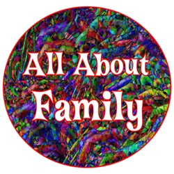 <b>ALL ABOUT FAMILY</b>