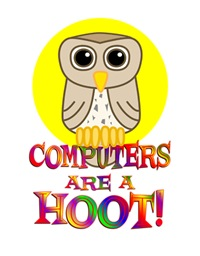 <b>COMPUTERS ARE  A HOOT</b>