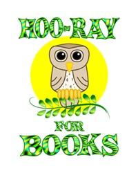 <b>HOO-RAY FOR BOOKS</b>