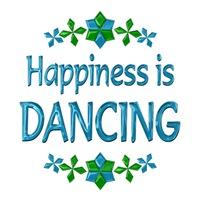 <b>HAPPINESS IS DANCING</b>