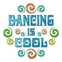 <b>DANCING IS COOL</b>