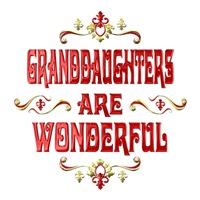 <b>GRANDDAUGHTERS ARE WONDERFUL</b>