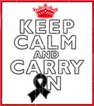 Melanoma Keep Calm Carry On Shirts