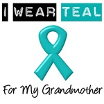I Wear Teal Ribbon For My Grandmother