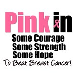 Pink-In Some Hope Breast Cancer T-Shirts & Gifts