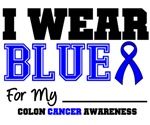 I Wear Blue Colon Cancer Sporty Shirts & Gifts