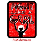 AIDS Fight Like A Girl Sign