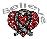 Brain Tumor Believe Heart Shirts