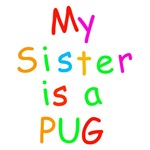 My Sister is a Pug