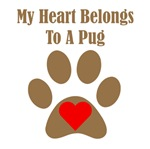 My Heart Belongs To A Pug