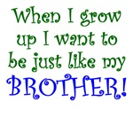 Just Like My Brother