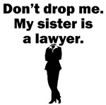 My Sister Is A Lawyer