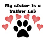 My Sister Is A Yellow Lab