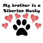 My Brother Is A Siberian Husky