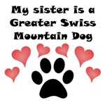 My Sister Is A Greater Swiss Mountain Dog