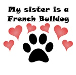 My Sister Is A French Bulldog