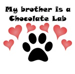 My Brother Is A Chocolate Lab