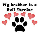My Brother Is A Bull Terrier
