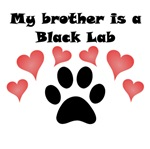 My Brother Is A Black Lab