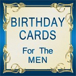 Birthday cards for the men