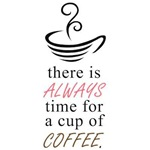 Always Time for a Cup of Coffee